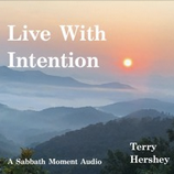 Live With Intention II