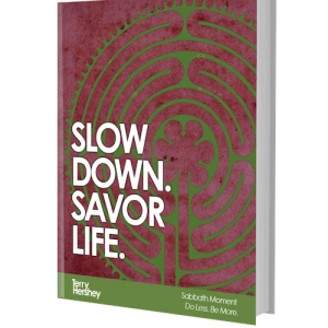 Slow Down Savor Life
