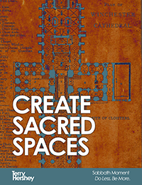 Create Sacred Spaces