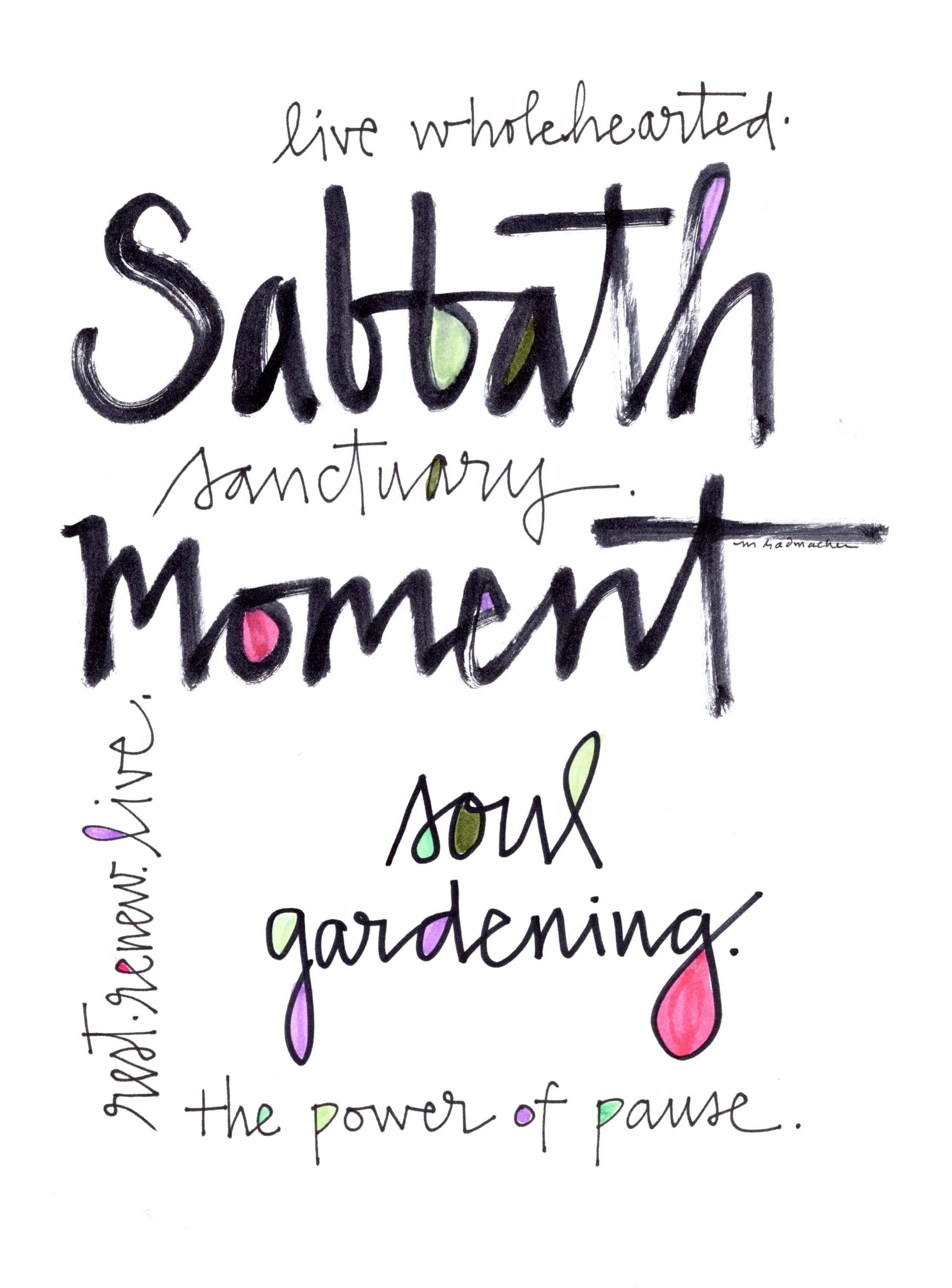 Sabbath Moment Soul Gardening